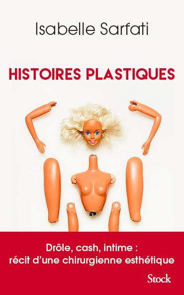 Histoires Plastiques DR Isabelle Sarfati